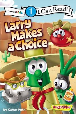 Larry Makes a Choice / VeggieTales / I Can Read!
