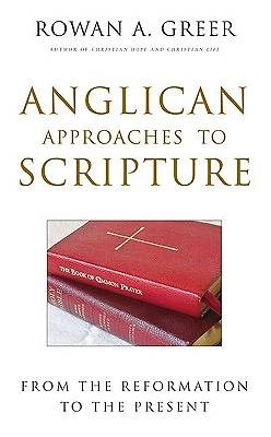 Anglican Approaches to Scripture