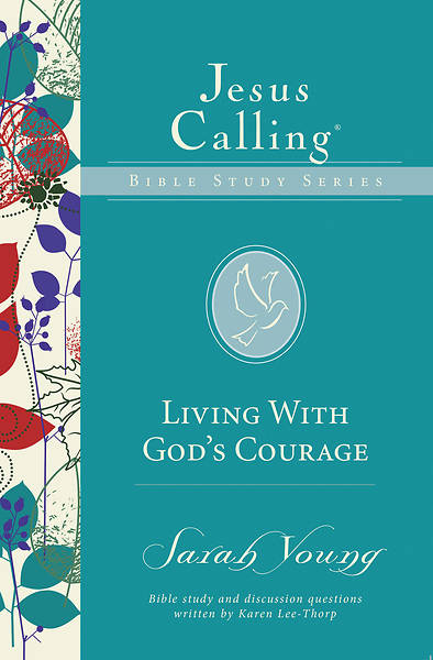 Living with Gods Courage