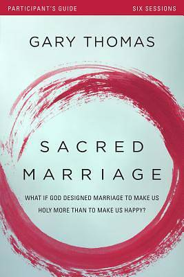 Sacred Marriage Participants Guide with DVD