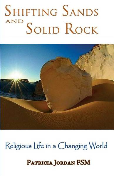Shifting Sands and Solid Rock