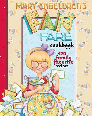 Mary Engelbreits Fan Fare Cookbook