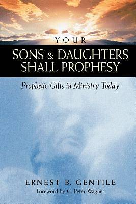 Your Sons and Daughters Shall Prophesy [ePub Ebook]