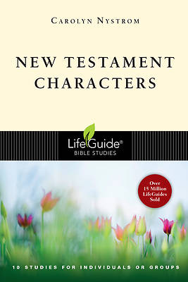 LifeGuide Bible Study - New Testament Characters