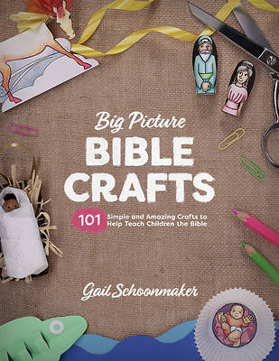 The Big Picture Bible Crafts