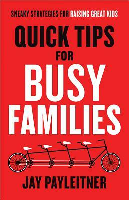 Quick Tips for Busy Families