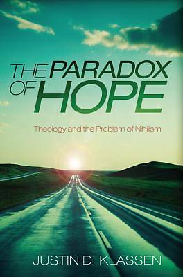 The Paradox of Hope