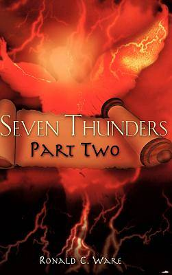 Seven Thunders Part Two