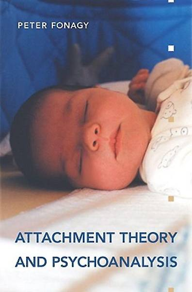 Attachment Theory and Psychoanalysis