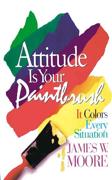 Attitude Is Your Paintbrush - eBook [ePub]