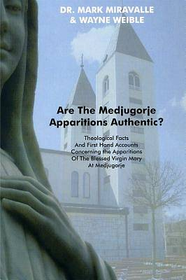 Are the Medjugorje Apparitions Authentic?