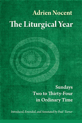 The Liturgical Year Volume 3