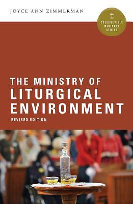 The Ministry of Liturgical Environment
