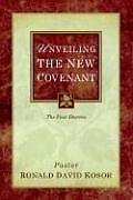 Unveiling the New Covenant