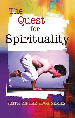 The Quest for Spirituality