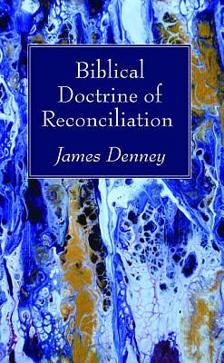 Biblical Doctrine of Reconciliation