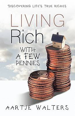 Living Rich with a Few Pennies