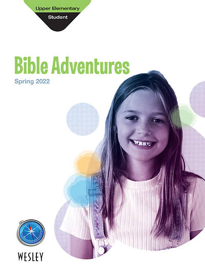 Wesley Upper Elementary Bible Adventures Spring 2015