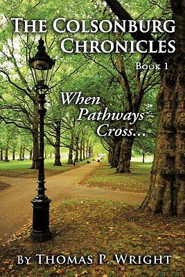 The Colsonburg Chronicles, Book 1