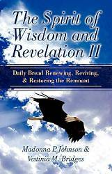 The Spirit of Wisdom and Revelation II