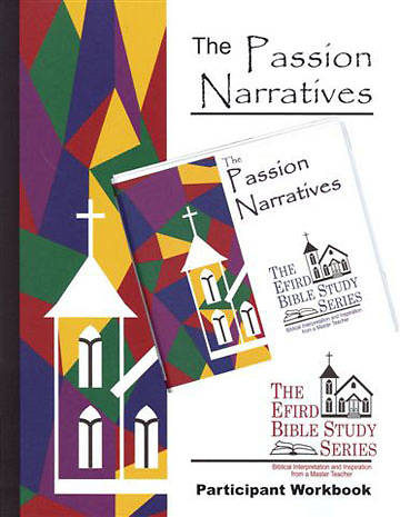 Efird Bible Study Series-  The Passion Narratives Individual Study Ind Kit