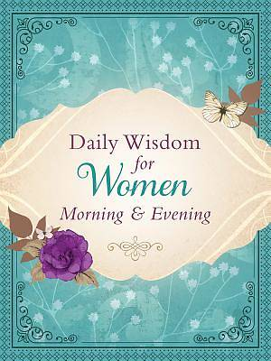 Daily Wisdom for Women Morning & Evening