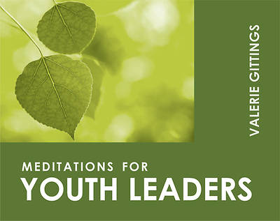 Meditations for Youth Leaders