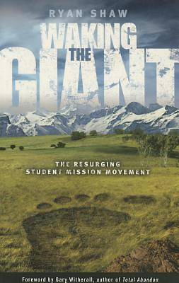 Waking the Giant