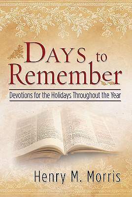Days to Remember, Devotions for the Holidays Throughout the Year.
