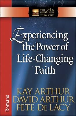Experiencing the Power of Life-Changing Faith [ePub Ebook]