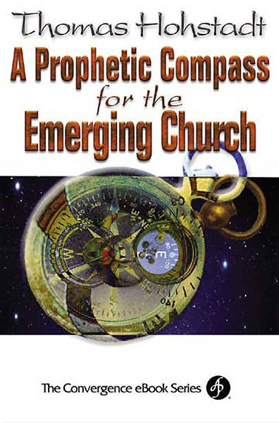 Prophetic Compass for the Emerging Church [Adobe Ebook]