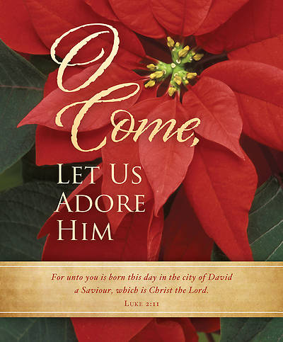 O Come Let Us Adore Him Christmas Bulletin Large (Package of 100)