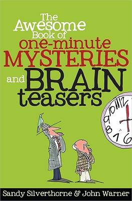 The Awesome Book of One-Minute Mysteries and Brain Teasers [ePub Ebook]