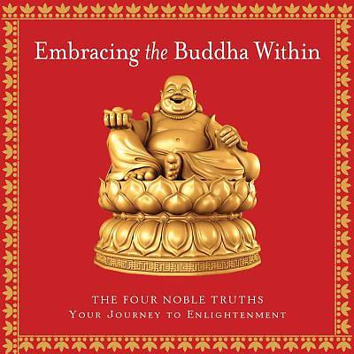 Embracing the Buddha Within