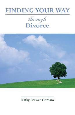Finding Your Way Through Divorce
