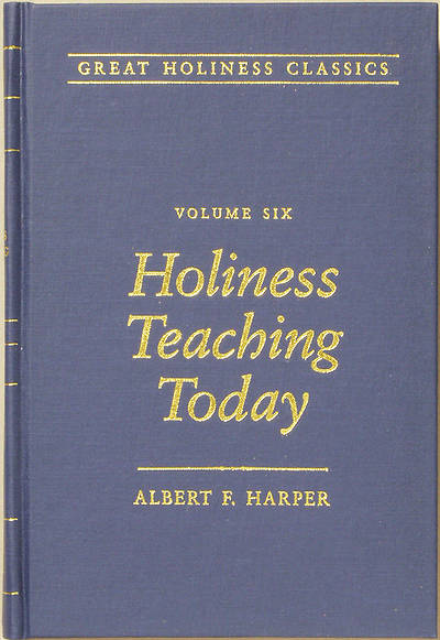 Holiness Teaching Today