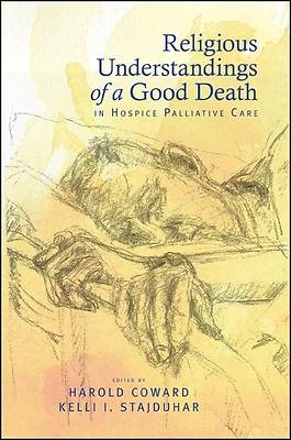 Religious Understandings of a Good Death in Hospice Palliative Care