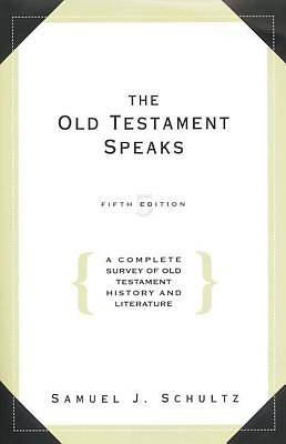 Old Testament Speaks - 5th Edition