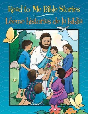 Read to Me Bible Stories / Léeme historias de la biblia