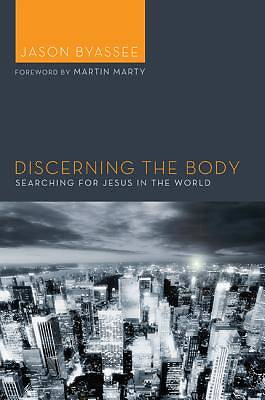 Discerning the Body
