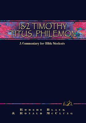 Commentary 1&2 Timothy, Titus, Philemon