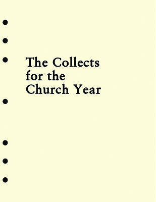 Holy Eucharist Collects Insert for the Church Year