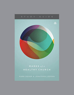 Marks of a Healthy Church