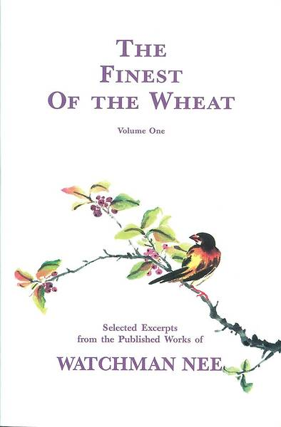 The Finest of the Wheat, Volume 1