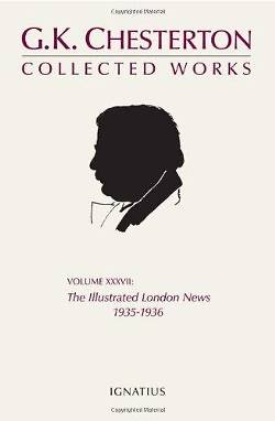 The Collected Works of G.K. Chesterton, Vol 37