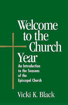 Welcome to the Church Year - eBook [ePub]