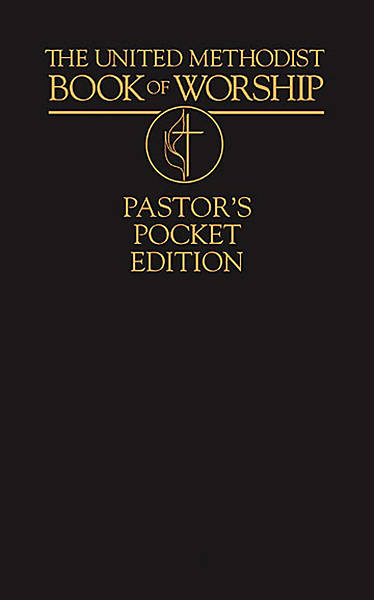 The United Methodist Book of Worship Pastors Pocket Edition