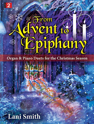 From Advent to Epiphany Organ/Piano Duets Book