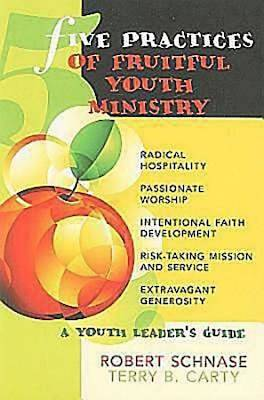 Five Practices of Fruitful Youth Ministry