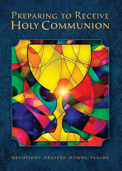 Communion Counsel and Prayers - Revised Edition